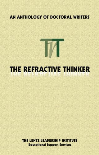 The Refractive Thinker, Volume One: An Anthology of Higher Learning 9780982303603