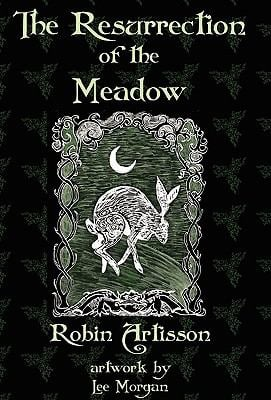 The Resurrection of the Meadow 9780984330294