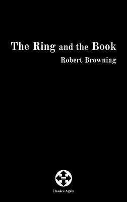 The Ring and the Book 9780986661211