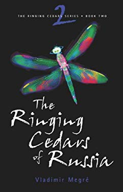 The Ringing Cedars of Russia 9780980181210