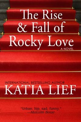 The Rise and Fall of Rocky Love 9780983542032