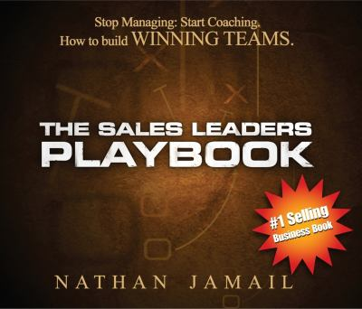 The Sales Leaders Playbook (CD): How to Build Winning Teams 9780981778921