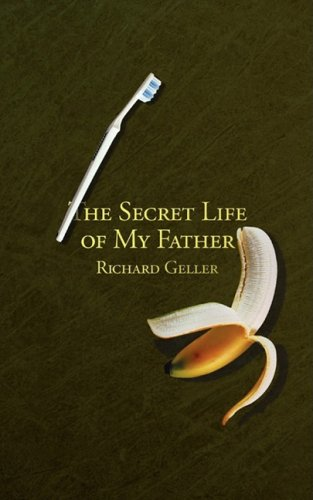 The Secret Life of My Father 9780981591223