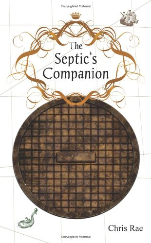 The Septic's Companion: A Mercifully Brief Guide to British Culture and Slang 9780981579009