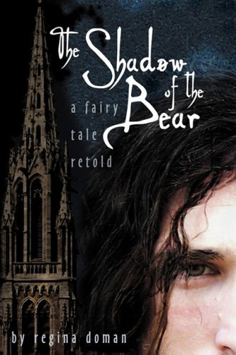 The Shadow of the Bear: A Fairy Tale Retold 9780981931807