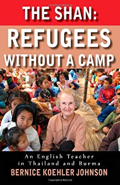 The Shan: Refugees Without a Camp 9780981783307