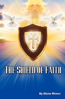 The Shield of Faith 9780984093601