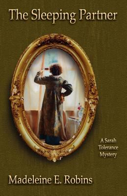 The Sleeping Partner: A Sarah Tolerance Mystery 9780984436255