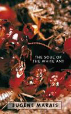The Soul of the White Ant 9780980297652