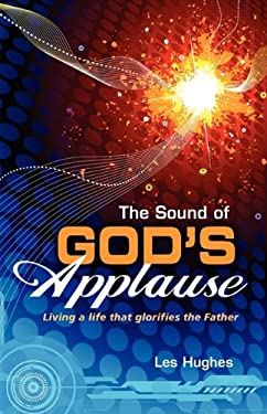 The Sound of God's Applause 9780984068258