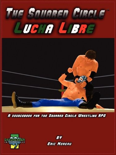 The Squared Circle: Lucha Libre 9780981030623