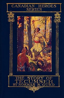 The Story of Tecumseh 9780984225675