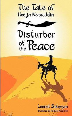 The Tale of Hodja Nasreddin: Disturber of the Peace 9780981269504