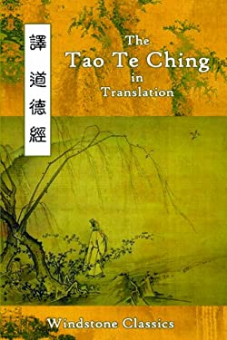 The Tao Te Ching in Translation: Five Translations with Chinese Text 9780982321232