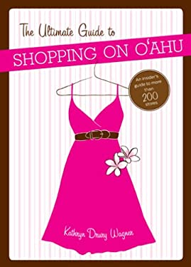 The Ultimate Guide to Shopping on Oahu 9780981508658