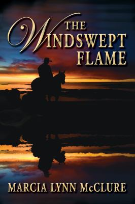 The Windswept Flame 9780982782620