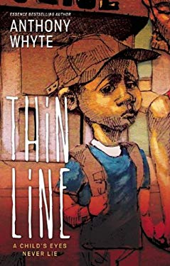 Thin Line: A Child's Eyes Never Lie 9780982541524