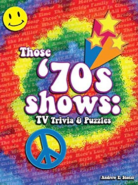 Those '70s Shows: TV Trivia and Puzzles 9780981928982