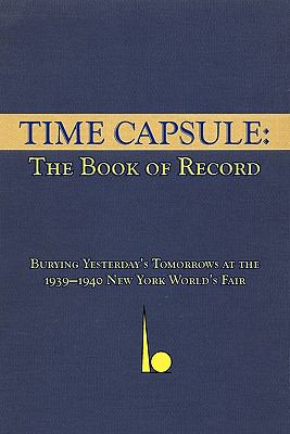 Time Capsule: The Book of Record 9780981848761