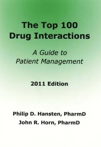 The Top 100 Drug Interactions: A Guide to Patient Management 9780981944029