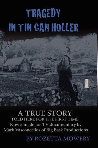 Tragedy in Tin Can Holler 9780982122341