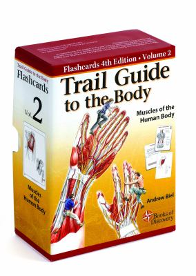 Trail Guide to the Body Flashcards Vol 2: Muscles of the Body 9780982663448