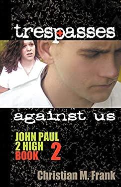 Trespasses Against Us 9780982767733