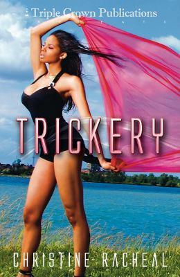 Trickery: Triple Crown Publications Presents