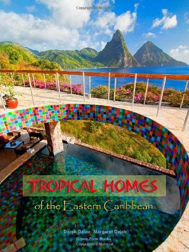 Tropical Homes of the Eastern Caribbean 9780981327907