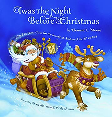 Twas the Night Before Christmas: Edited by Santa Claus for the Benefit of Children of the 21st Century 9780987902306