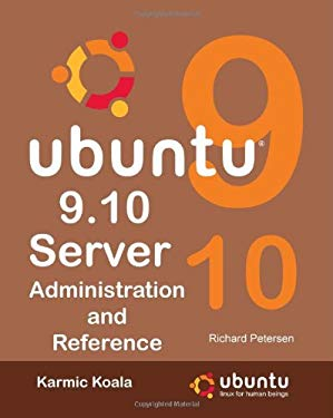 Ubuntu 9.10 Server: Administration and Reference 9780984103669