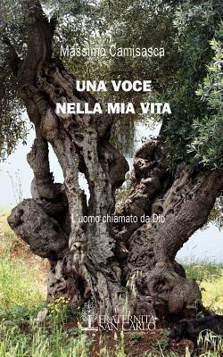 Una Voce Nella MIA Vita 9780982356173