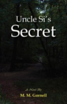 Uncle Si's Secret 9780981472553