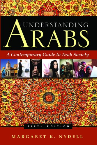 Understanding Arabs: A Contemporary Guide to Arab Society 9780983955801