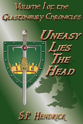 Uneasy Lies the Head 9780982726303
