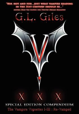 V XXX Special Edition Compendium the Vampire Vignettes I-III: Re-Vamped 9780981769967