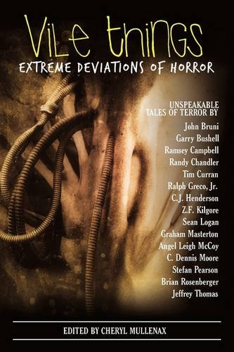 Vile Things: Extreme Deviations of Horror 9780982097915