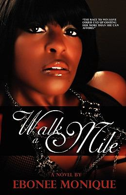 Walk a Mile (Peace in the Storm Publishing Presents) 9780981963150