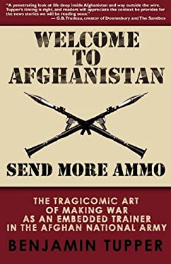 Welcome to Afghanistan: Send More Ammo