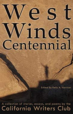 West Winds Centennial 9780982958407