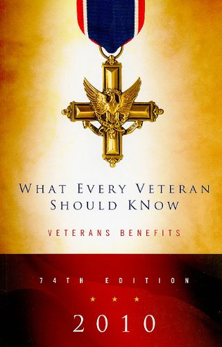 What Every Veteran Should Know 9780982058619