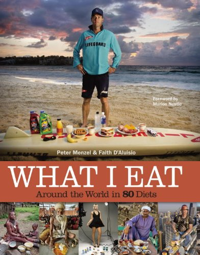 What I Eat: Around the World in 80 Diets 9780984074402