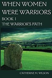 When Women Were Warriors Book I 4372929