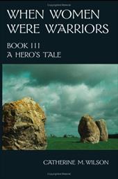 When Women Were Warriors Book III 4372931