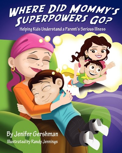 Where Did Mommy's Superpowers Go? 9780982446195