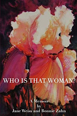 Who Is That Woman? 9780982104484