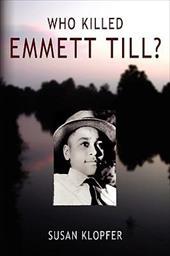 Who Killed Emmett Till 4379679