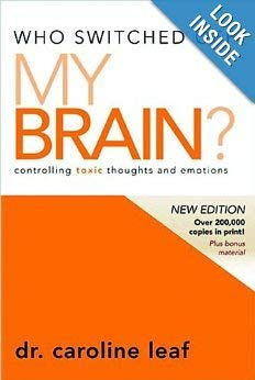 Who Switched Off My Brain?: Controlling Toxic Thoughts and Emotions 9780981956725