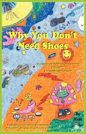 Why You Don't Need Shoes 4373096