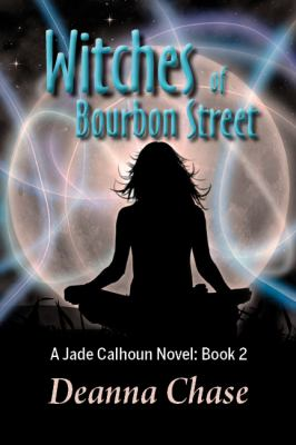 Witches of Bourbon Street 9780983797821